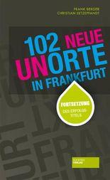 102 neue Unorte in Frankfurt