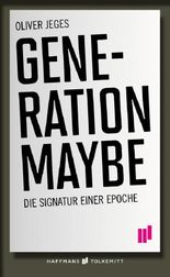 Generation Maybe