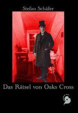 Das Rätsel von Oaks Cross