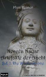 Nescéa Nayar - Artefakte der Nacht