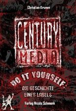 Century Media: Do It Yourself