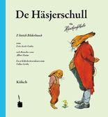 De Häsjerschull. E löstig Bilderbooch … En et Kölschen üvverdrare