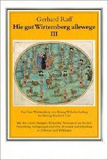 Das Haus Württemberg von Herzog Wilhelm Ludwig bis Herzog Friedrich Carl