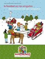 la Navidad con los amiguitos / Weihnachten mit den Amiguitos