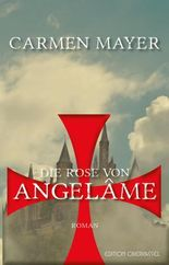 Die Rose von Angelâme
