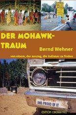 Der Mohawk-Traum