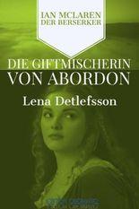 Die Giftmischerin von Abordon (Ian McLaren - der Berserker)