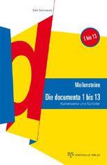 Meilensteine: Die documenta 1-13