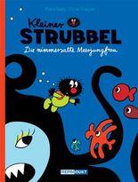 Kleiner Strubbel – Die nimmersatte Meerjungfrau