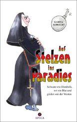 Auf Stelzen ins Paradies