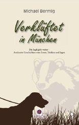 Verklüftet in München