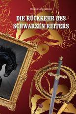 Die Rückkehr des schwarzen Reiters