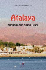 Atalya - Ausverkauf einer Insel