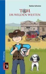 Tom im Wilden Westen