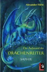 Der Aufstand der Drachenreiter - Saphir