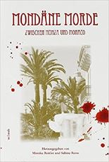 Mondäne Morde zwischen Monza und Monaco