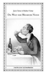 Die Welt der Messieurs Verne