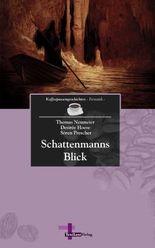 Schattenmanns Blick