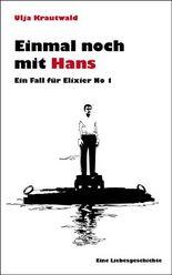 Einmal noch mit Hans