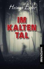 Im Kalten Tal (Harzkrimis 13)