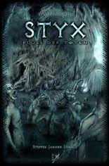 STYX - Fluss der Toten