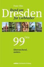Rund um Dresden für Liebhaber