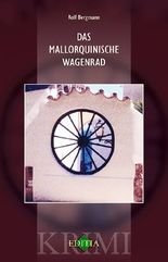 Das mallorquinische Wagenrad