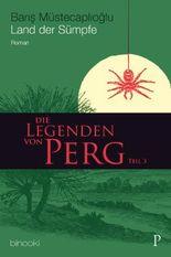 Die Legenden von Perg, Land der Sümpfe
