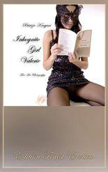 Inkognito Girl Valerie [Edition Finest Erotica]