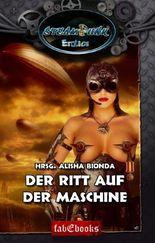 Erotica 4: SteamPunk Erotics - Der Ritt auf der Maschine: Steam Punk