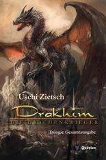 Drakhim - Die Drachenkrieger Trilogie 900 Seiten