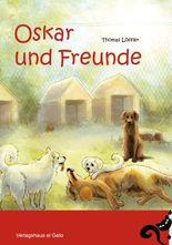 Oskar und Freunde