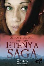 Etenya Saga: Onida - Die Ersehnte