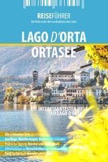 Ortasee - Reiseführer - Lago d'Orta