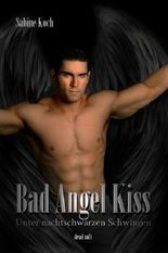Bad Angel Kiss