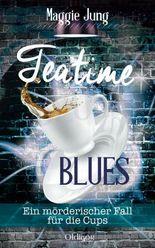 Teatime Blues: Ein mörderischer Fall für die Cups