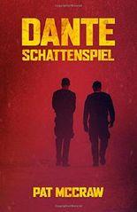 Dante - Schattenspiel: Kriminalroman