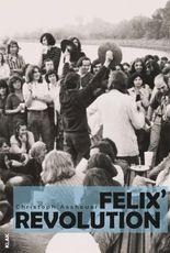 Felix' Revolution