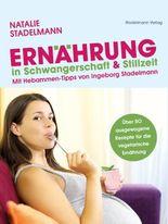 Ernährung in Schwangerschaft & Stillzeit