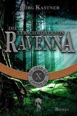 Die Verschwörer von Ravenna: Folge 10 der 12-teiligen Romanserie Die Saga der Germanen