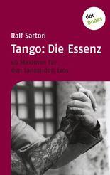 Tango: Die Essenz