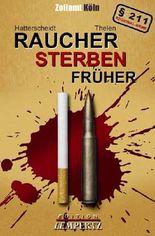 Brennpunkt Rheinland - Raucher sterben früher