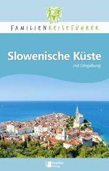 Slowenische Küste mit Umgebung
