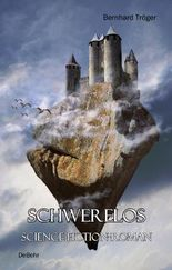 SCHWERELOS - Science-Fiction-Roman