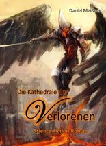 Die Kathedrale der Verlorenen - Science-Fiction-Roman