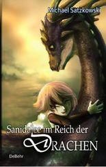 Sanidalee im Reich der Drachen