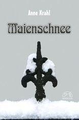 Maienschnee