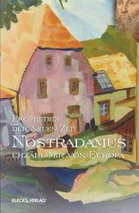Nostradamus – Prophetien der Neuen Zeit – Band 2