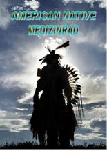 American Native Medizinrad