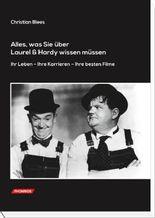 Alles, was Sie über Laurel & Hardy wissen müssen.